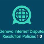 Geneva Internet Disputes Resolution Policies 1.0 ตอนที่ 1 (กนกนัย ถาวรพานิช)